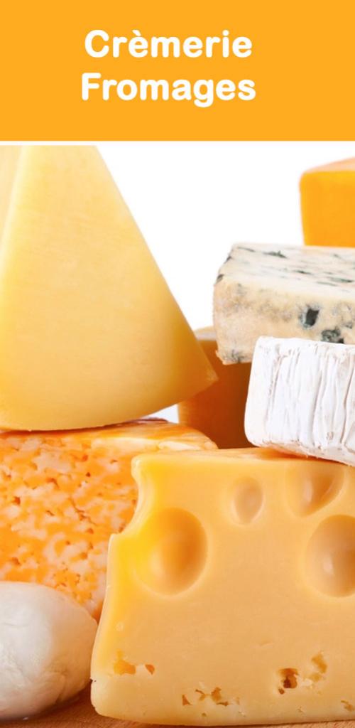 Crèmerie, fromages